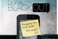 Digital Blackout - Disengaging from Social Media (for awhile)
