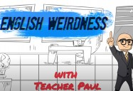 English Weirdness Series