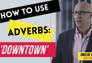 How to Use Adverbs, Adjectives, and Prepositions in English Grammar - Episode 2: English Weirdness Series