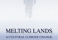 Melting Lands: A Cultural Climate Change