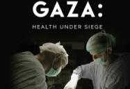 Gaza: Health Under Siege
