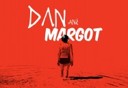 Dan and Margot