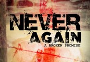 Never Again: A Broken Promise