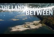 The Land Between Series