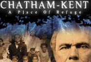 Ontario Visual Heritage Project: Chatham-Kent: A Place of Refuge