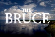 The Bruce Documentary Series