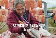 Striking Balance Series 2: Exploring Canada's Biosphere Reserves