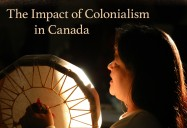 The Impact of Colonialism in Canada