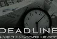 Deadline - Inside the Newspaper Industry:  Forbidden Places Series