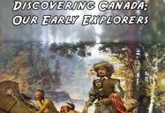 Discovering Canada: Our Early Explorers