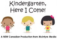 Kindergarten, Here I Come!