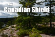 Our Canada: The Canadian Shield