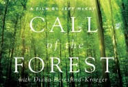Call of the Forest: The Forgotten Wisdom of Trees (85 Minute Version)