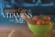 The Curious Case of Vitamins and Me