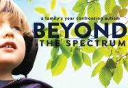 Beyond the Spectrum (86 Minute Version)