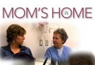 Mom's Home