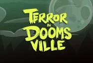 Terror in Doomsville: Halloween Special