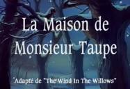 La Maison de Monsieur Taupe