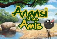 Anansi Fait la Pèche: Anansi et ses Amis