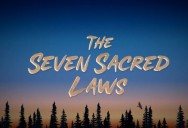 The Seven Sacred Laws (Anishinaabe Version)