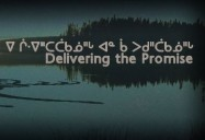 Delivering the Promise (Episode Two): The Eeyouch of Istchee Series