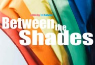 Between The Shades