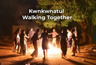 Kwnkwnatul: Walking Together