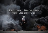Regional Disorder - The Middle East: Great Decisions 2019 Series