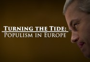 Turning the Tide - Populism in Europe: Great Decisions 2019 Series