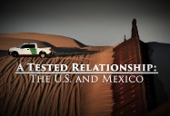 A Tested Relationship - The U.S. and Mexico: Great Decisions 2019 Series