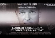 Father of Containment - The George Kennan Story: Great Decisions 2019 Series