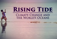 Rising Tide - Climate Change and the World's Oceans: Great Decisions 2020 Series
