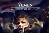 Yemen - A History of Conflict: Great Decisions 2020 Series