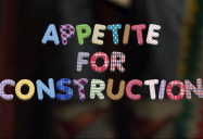 Appetite for Construction: Playdate Series