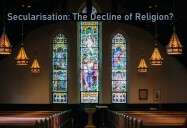 Secularism: The Decline of Religion?