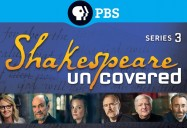 Shakespeare Uncovered Series 3