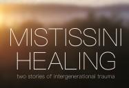 Mistissini Healing