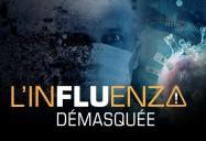 L'influenza démasquée