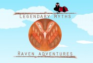 Legendary Myths: Raven Adventures
