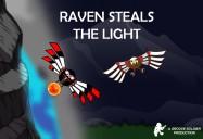 Raven Steals the Light: Legendary Myths - Raven Adventures Series