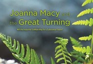 Joanna Macy and the Great Turning