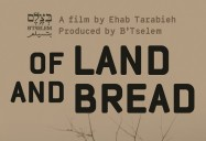 Of Land and Bread (30 Minute Version)