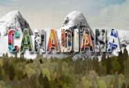 Canadiana Series - Season 2