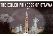 The Exiled Princess of Ottawa (Canadiana Series - Season 1)