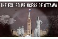 The Exiled Princess of Ottawa (Canadiana Series - Season 1)