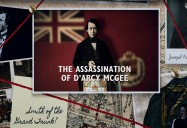 The Assassination of D'Arcy McGee: Canadiana Series - Season 2