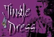 Jingle Dress - First Dance