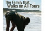 Family That Walks on All Fours
