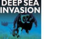 Deep Sea Invasion