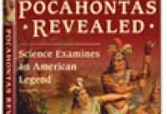 Pocahontas Revealed